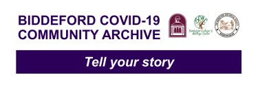 Biddeford Covid 19 Community Archive link